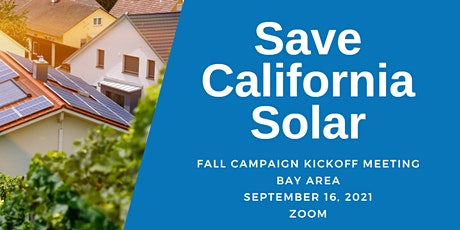 Save CA Solar Kickoff Meeting! (Bay Area) tickets