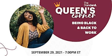 The Standard | Queen's Corner: Being Black & Back to Work tickets