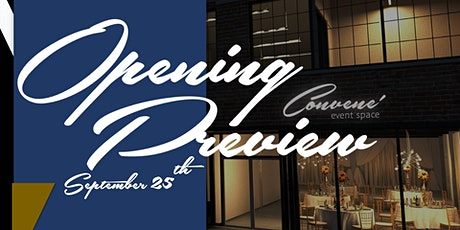 Convene Event Space : Opening Preview tickets