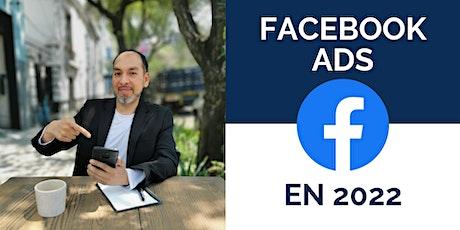 Conferencia: ¿Qué puedes esperar de FB Ads en 2022? entradas