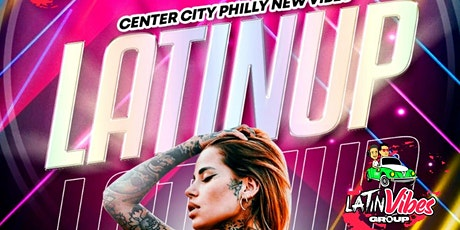 LATIN-UP CENTER CITY PHILLY tickets