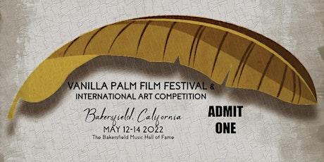 Vanilla Palm Film Festival & International Art Competition tickets