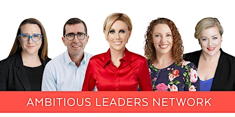 Ambitious Leaders Network Perth – 6 October 2021 tickets