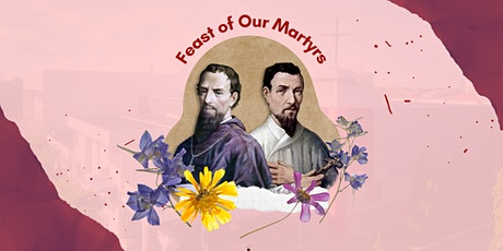 Feast of Our Martyrs (20 September 2021) tickets