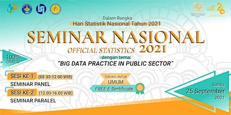 Seminar Nasional Official Statistics 2021 (SEMINAR PARALEL) tickets