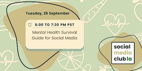Mind Your Mind: Social Media & Mental Health tickets