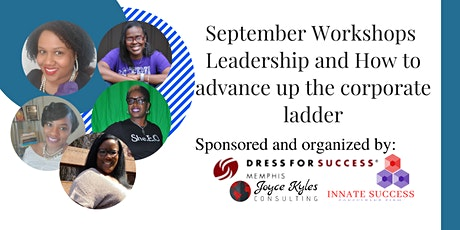 September Workshops: Leadership and How to advance up the corporate ladder tickets