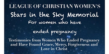 """""""Stars in the Sky Memorial"""" for Women Who Have Ended Pregnancy tickets"""