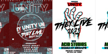 UNiTY x ACID STUDIOS PRESENTS: THEY LIVE 2021(VISUALS BY AMTHRUPM) tickets