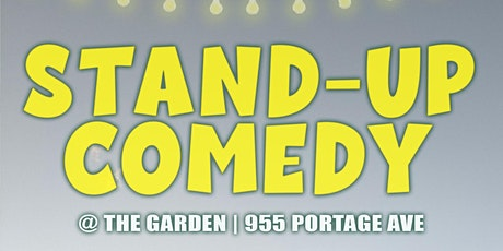 Stand-up at The Garden (955 Portage Ave) tickets