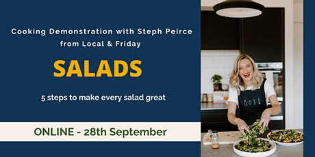 SALADS: Cooking Demonstration with Steph Peirce - ONLINE tickets