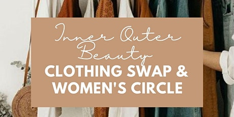 Inner Outer Beauty Fall Clothing Swap + Women's Circle tickets