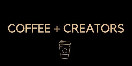 COFFEE + CREATORS tickets