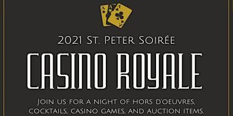 2021 St. Peter Soirée:  Casino Royale tickets