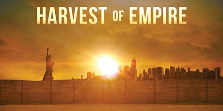 Harvest of Empire  Online Screening tickets