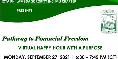 Virtual Happy Hour with a Purpose:  Pathway to Financial Freedom tickets