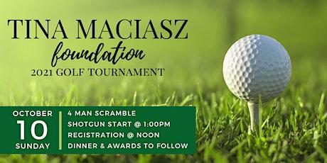 Tina Maciasz Foundation 2021 Annual Golf Tournament tickets