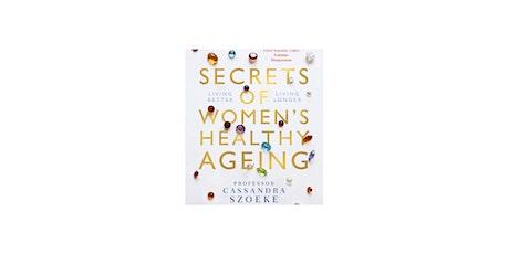 Secrets of Women's Healthy Ageing tickets