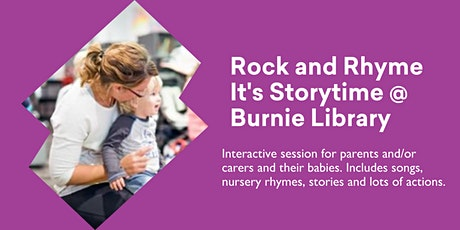 Rock and Rhyme It's  Storytime Bookings REQUIRED @ Burnie Library tickets