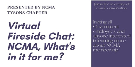 """NCMA Tysons Chapter Fireside Chat-""""NCMA, What's in tickets"""