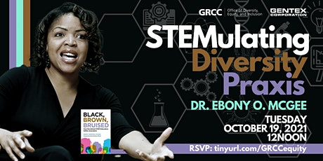 STEMulating Diversity Praxis with Dr. Ebony O. McGee tickets
