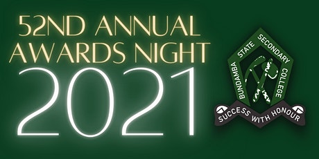 Bundamba State Secondary College 52nd Annual Awards Night tickets