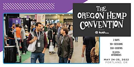 2022 Oregon Hemp Convention tickets