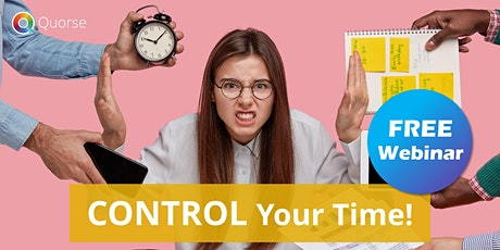 FREE Webinar - CONTROL your Time! tickets
