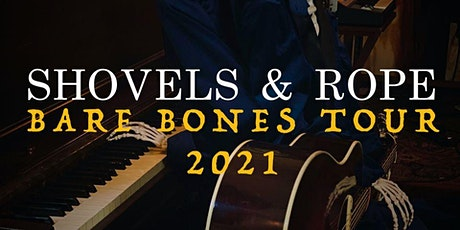 "Shovels & Rope - ""The Bare Bones Tour"" tickets"