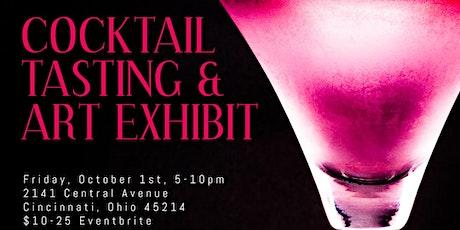 Cocktail Tasting & Art Exhibit tickets