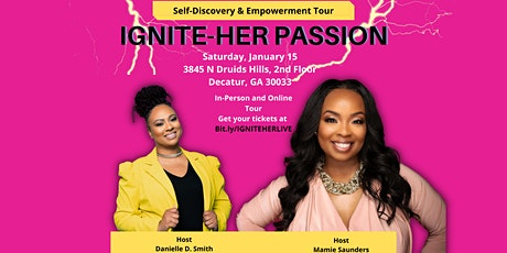 Ignite-HER Passion. Self-Discovery and Empowerment Tour tickets