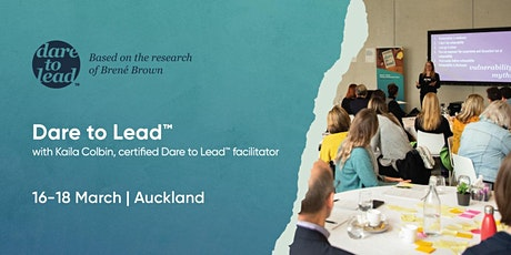 Dare to Lead™ | Auckland | 16–18 March 2022 tickets