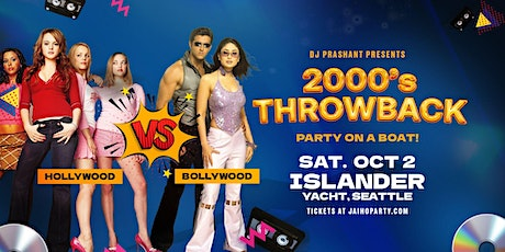Seattle Yacht Party: 2000s Throwback Hollywood vs Bollywood tickets