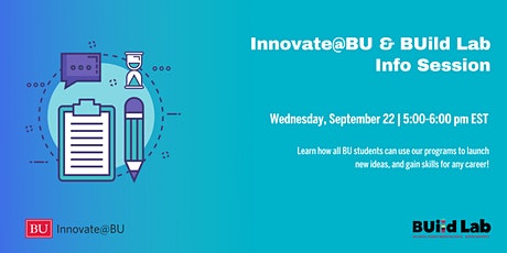 Innovate@BU & BUild Lab Info Session tickets