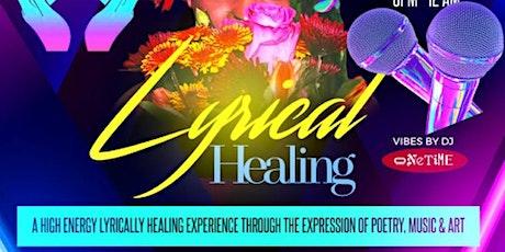 Lyrical Healing Open Mic / Showcase tickets