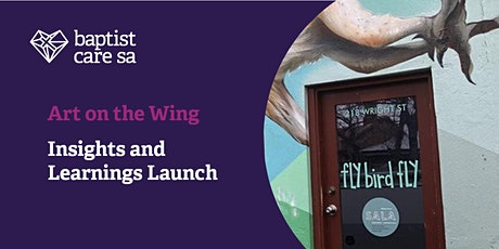Art on the Wing - Insights and Learnings Launch tickets