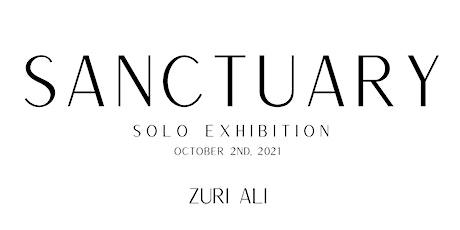 SANCTUARY - SOLO ART EXHIBITION BY ZURI ALI tickets