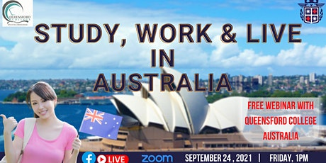 STUDY, WORK & LIVE IN, AUSTRALIA WITH QUEENSFORD COLLEGE tickets