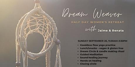 Dream Weaver Women's Half Day Retreat tickets