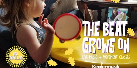 THE BEAT GROWS ON WITH KINDERMUSIK! ZOOM ONLINE PREVIEW CLASSES Tickets