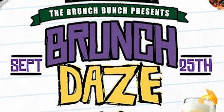 The Brunch Bunch Presents : Brunch Daze tickets