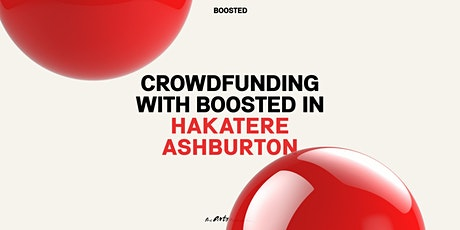 Crowdfunding with Boosted in Hakatere Ashburton tickets