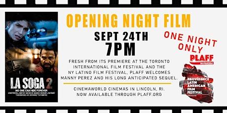 PLAFF Opening Night - La Soga 2 tickets