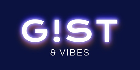 G!ST & VIBES tickets