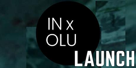 LAUNCH: IN x OLU tickets
