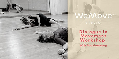 Dialogue In Movement workshop with  Anat Greenberg tickets