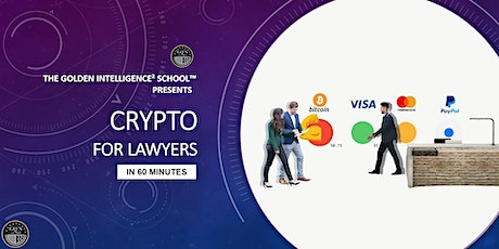 Crypto for Lawyers in 60 Minutes (Sunday 24 October 2021 @ 11:00am AEST) tickets