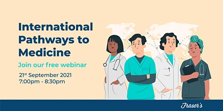 International Pathways to Medicine| FREE Webinar tickets