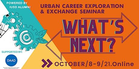 What's Next? Urban Career Exploration & Exchange Seminar tickets