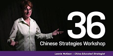 36 Chinese Strategies (Negotiation)- Online Workshop (Two Half-Days) tickets